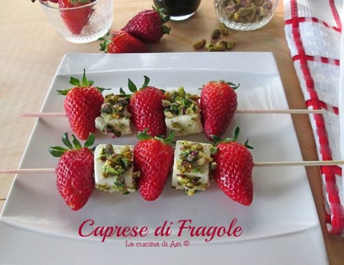 CAPRESE DI FRAGOLE Ricetta antipasto veloce
