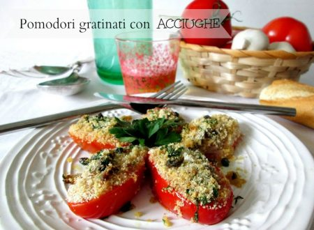 POMODORI GRATINATI CON ACCIUGHE Ricetta salato