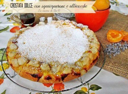 CROSTATA CON SQUACQUERONE E ALBICOCCHE Ricetta dolce