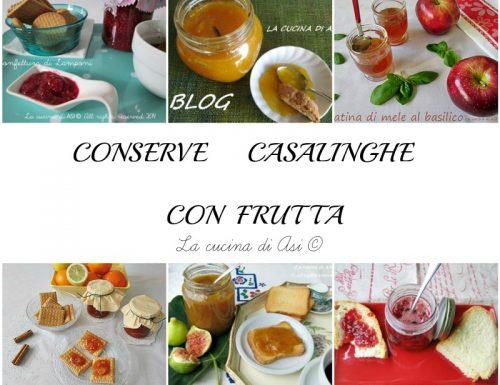 CONSERVE CASALINGHE CON FRUTTA Raccolta ricette