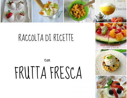 RICETTE CON FRUTTA FRESCA