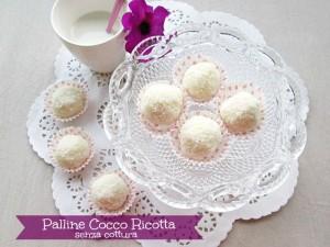 palline cocco ricotta BLOG La cucina di ASI ©