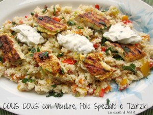 Cous cous con verdure pollo speziato e tzatziki