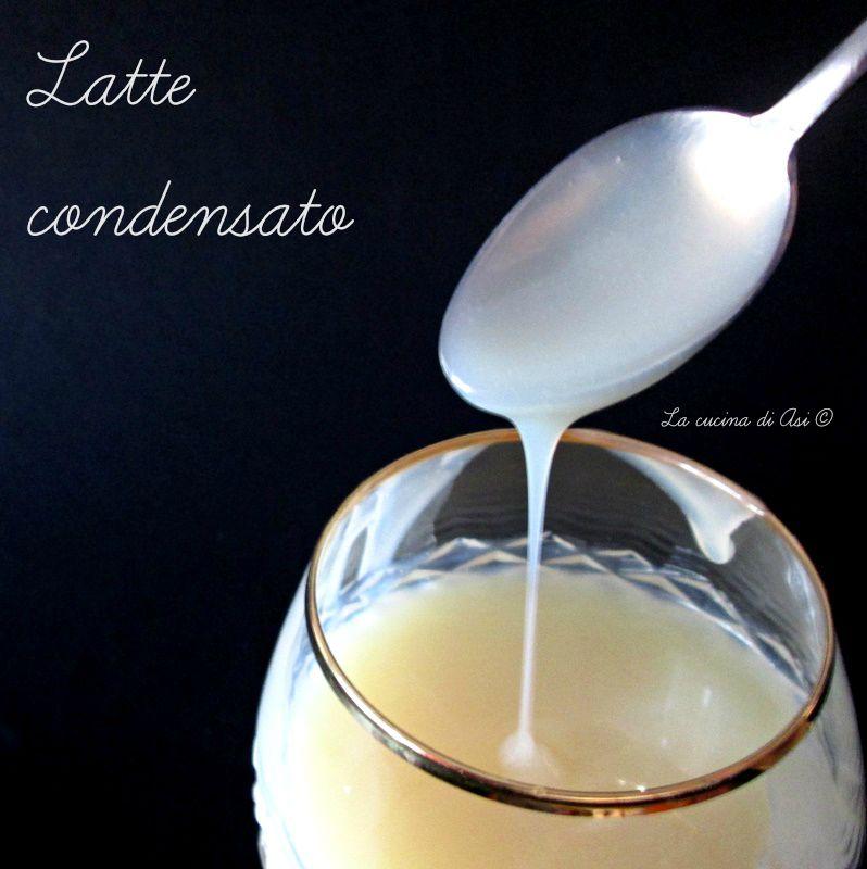 latte condensato casalingo La cucina di ASI  BLOG