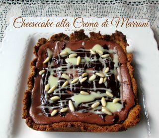 cheesecake alla crema di marroni