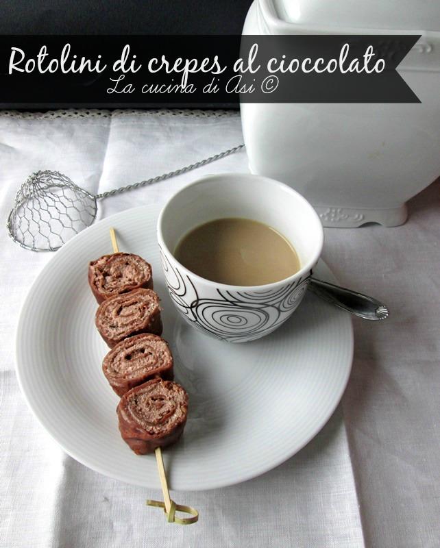 rotoli di crepe al cioccolato Lacucina di Asi ©