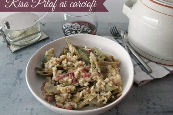 Riso pilaf con carciofi-Ricetta primo piatto