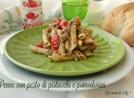 PENNE CON PESTO DI PISTACCHI E POMODORINI Ricetta primo gustoso