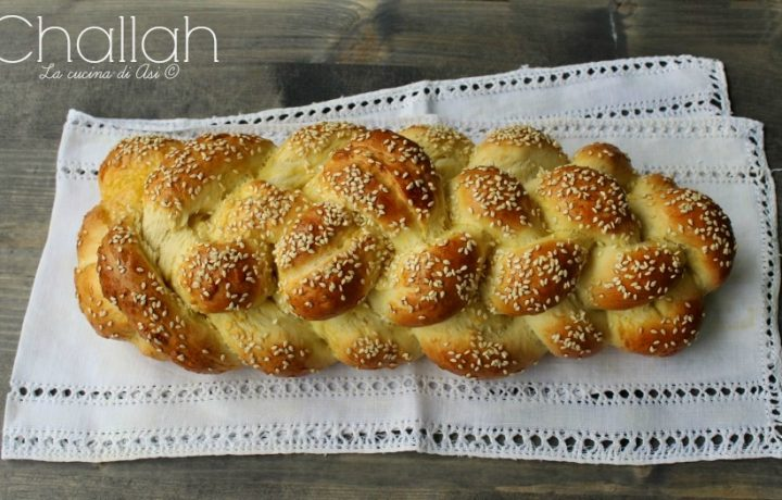 CHALLAH Ricetta cucina ebraica