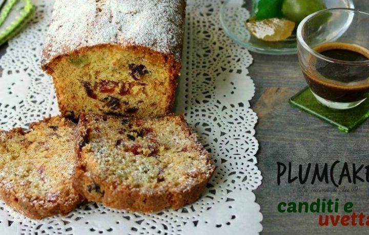 PLUMCAKE CANDITI E UVETTA Ricetta dolce per la colazione