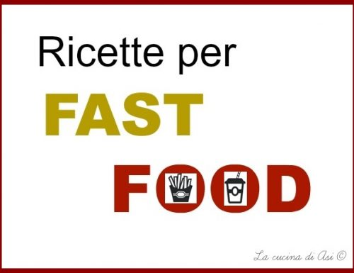 RICETTE PER IL FAST FOOD