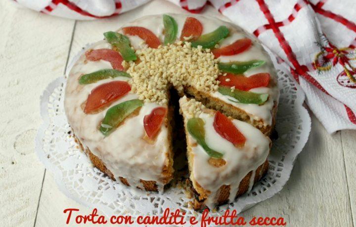 TORTA CON CANDITI E FRUTTA SECCA