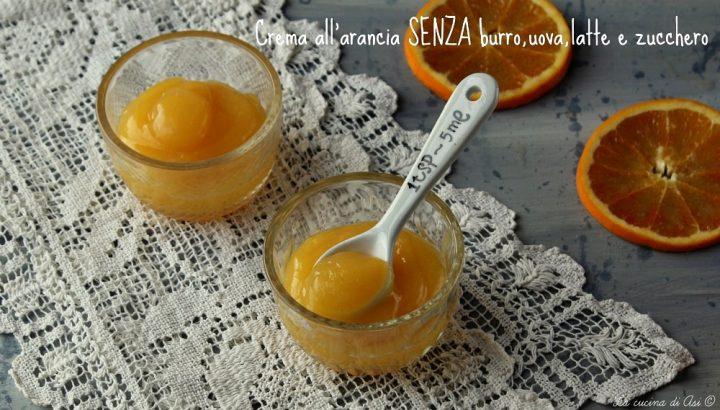 crema all' arancia senza burro uova latte e zucchero
