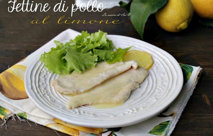 FETTINE DI POLLO AL LIMONE RICETTA VELOCE