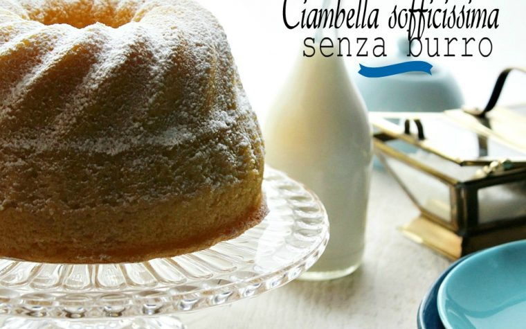CIAMBELLA SOFFICISSIMA SENZA BURRO