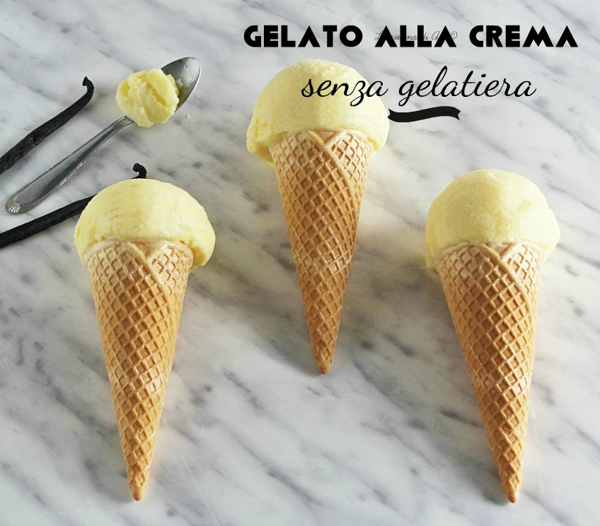 Gelato alla crema senza gelatiera
