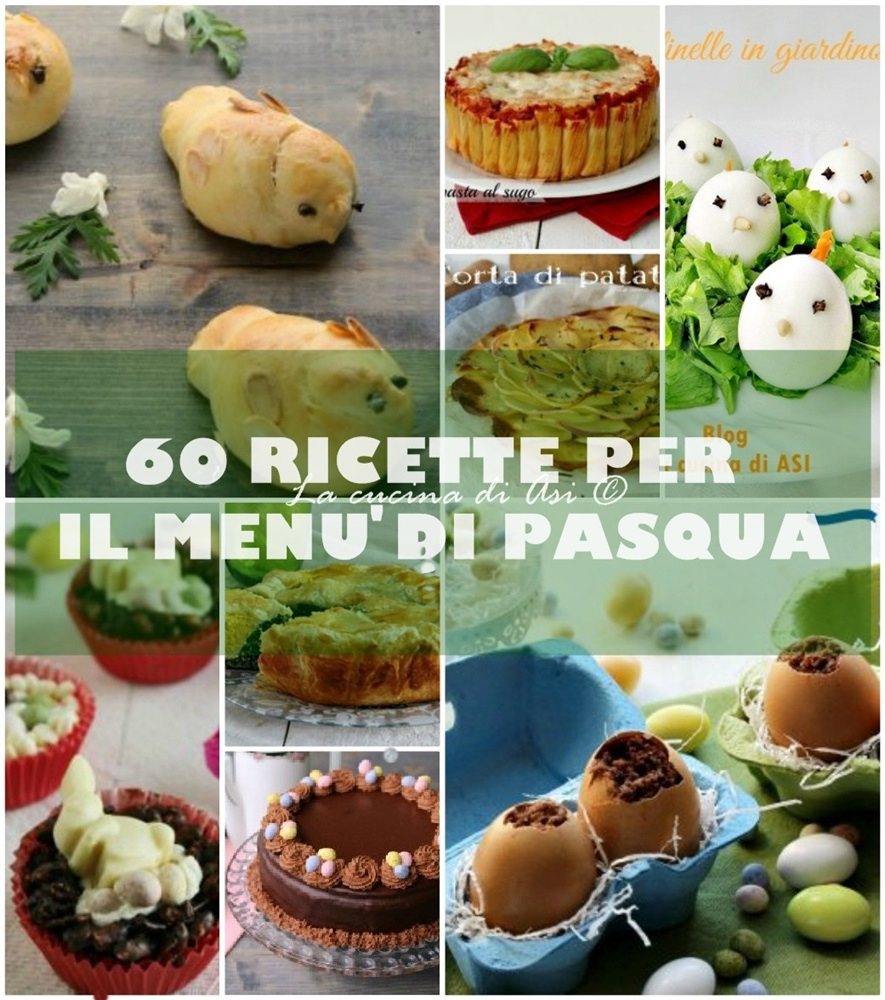 60 ricette per il menu' di Pasqua