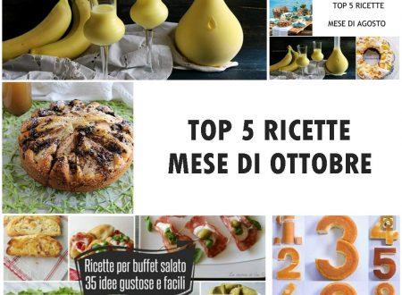 TOP 5 RICETTE MESE DI OTTOBRE
