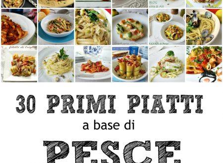 30 PRIMI PIATTI A BASE DI PESCE