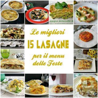 Le migliori 15 lasagne per il menu delle Feste