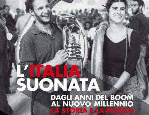 L'ITALIA SUONATA.DAGLI ANNI DEL BOOM AL NUOVO MILLENNIO