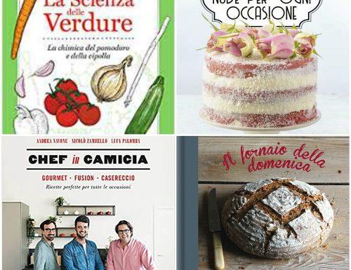 Nuovi libri di cucina per tante sfiziose ricette
