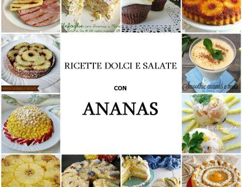 Ricette dolci e salate con l'ANANAS