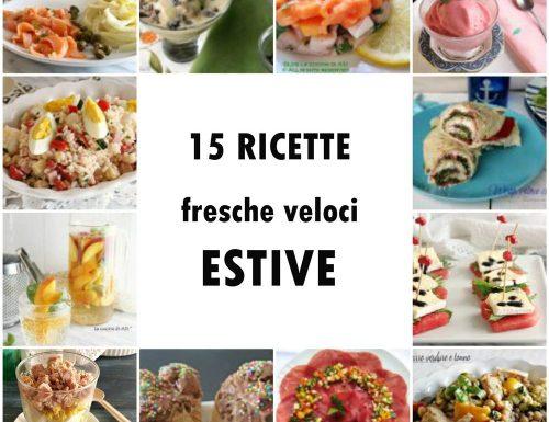 15 ricette fresche veloci estive
