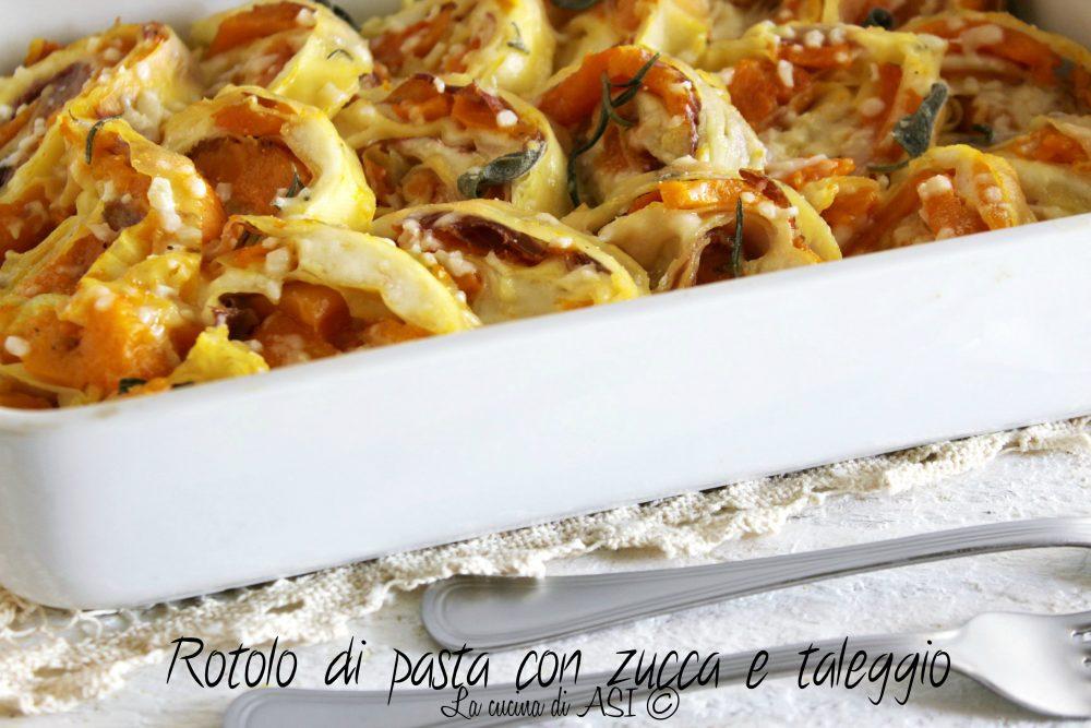 Rotolo di pasta  con zucca e taleggio