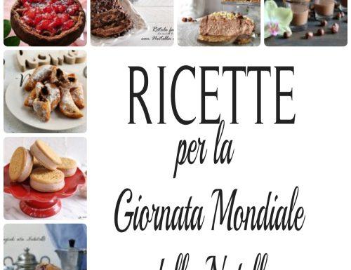 RICETTE PER LA GIORNATA MONDIALE DELLA NUTELLA ®
