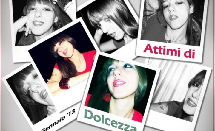 ATTIMI DI DOLCEZZA 2012/2013