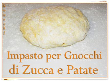 IMPASTO PER GNOCCHI DI ZUCCA E PATATE