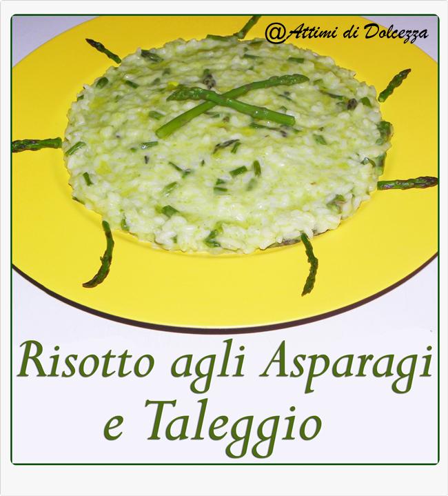 RISOTTO AGLI ASPARAGI E TALEGGIO 18-05-2013 copia