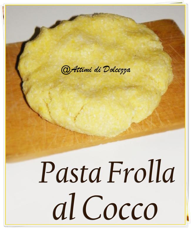 PASTA FROLLA AL COCCO 30-07-14 copia