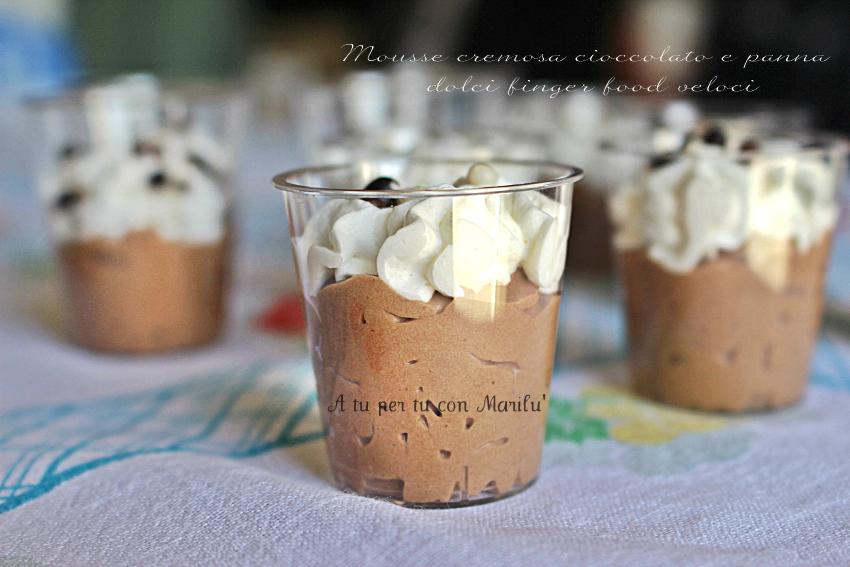 Mousse cremosa cioccolato e panna | dolci finger food veloci