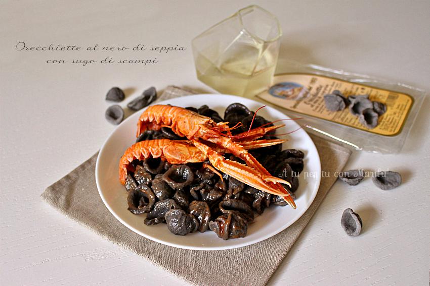 Orecchiette al nero di seppia con sugo di scampi   pasta al nero