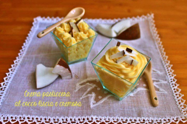 Crema pasticcera al cocco liscia e cremosa - A tu per tu con Marilù