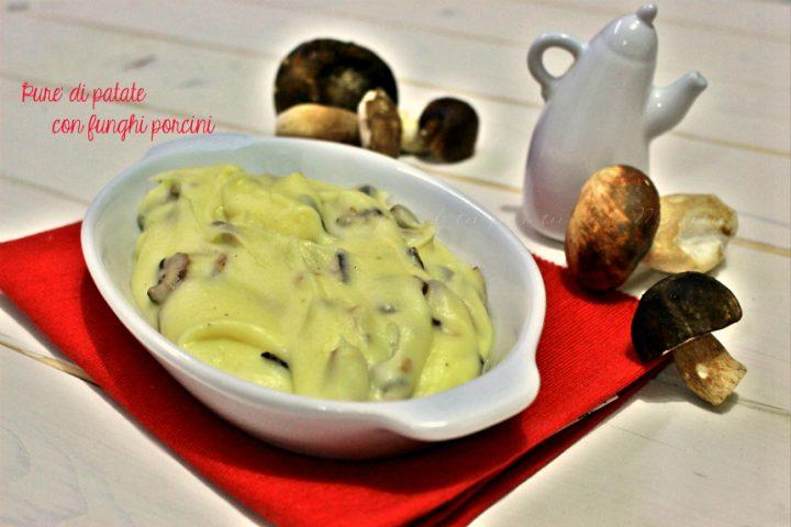 Purè di patate con porcini trifolati | ricetta bimby | contorno vegetariano A tu per tu con Marilù