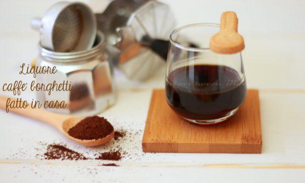 Liquore caffè borghetti fatto in casa