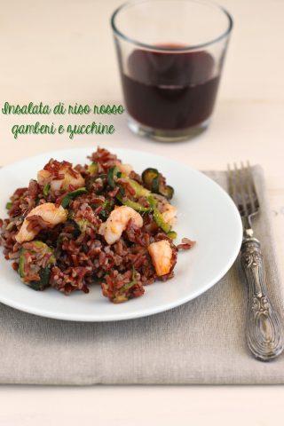 Insalata di riso rosso gamberi e zucchine insalata for Pesce rosso costo