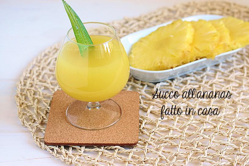 Succo all'ananas fatto in casa con e senza bimby - succo homemade