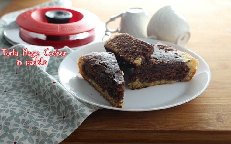 Torta Magic Cooker in padella