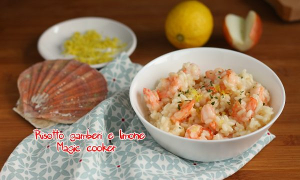 Risotto gamberi e limone con magic cooker