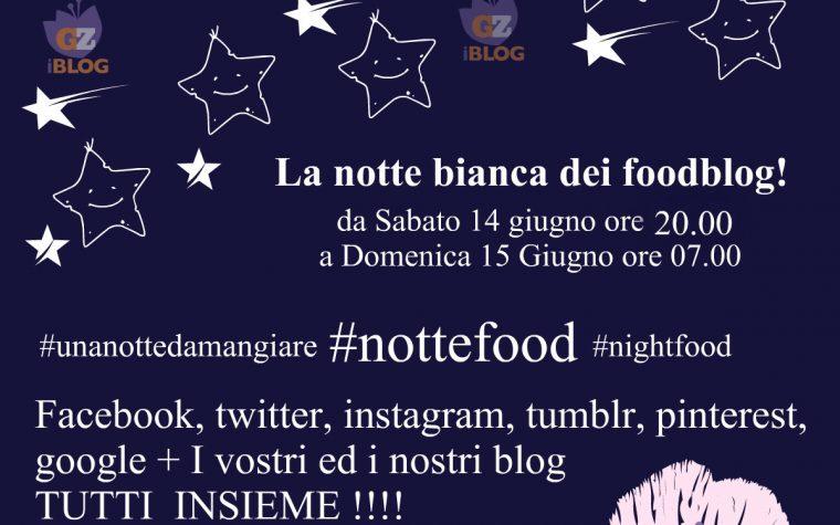 La notte bianca dei foodblog