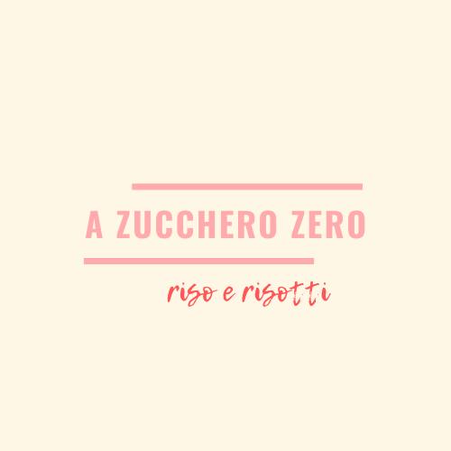 a zucchero zero_riso e risotti