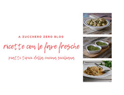 Ricette con le fave fresche [piatti tipici della cucina siciliana]