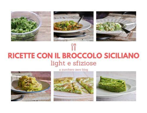 Ricette con il broccolo siciliano light e sfiziose
