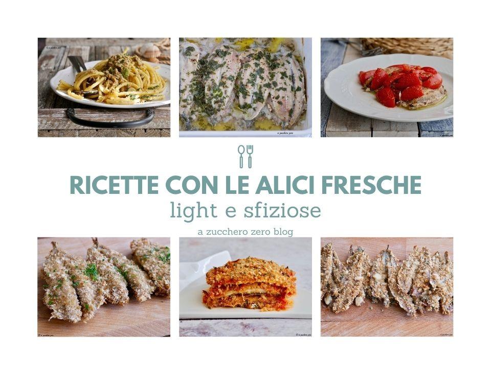 RACCOLTA_Ricette con le alici fresche light e gustose