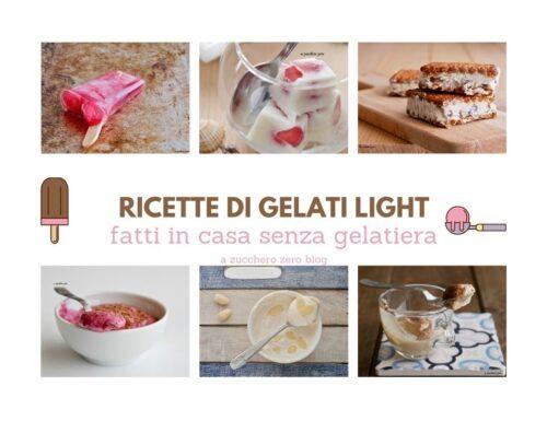 Ricette di gelati light fatti in casa senza gelatiera