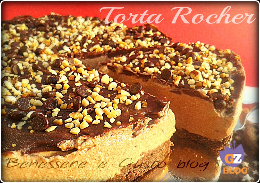 Popolare Torta Rocher |con crema alla Nutella | Benessere e Gusto blog YZ86